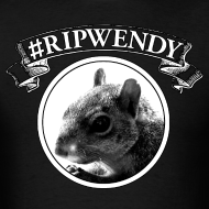 Design ~ #RIPWendy Shirt (Men's)