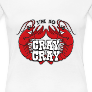Design ~ I'm So Cray Cray