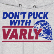 Design ~ Don't Puck With Varly - Hoodie