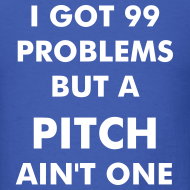 Design ~ 99 problems but a pitch ain't one