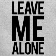 Design ~ Leave me alone | Mens Jumper