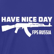 Design ~ Premium Tee: Have Nice Day!