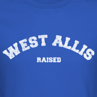 Design ~ West Allis Raised