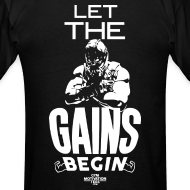 Design ~ Let the gains begin | Mens tee (back print)