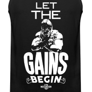 Design ~ Let the gains begin | Mens Tank