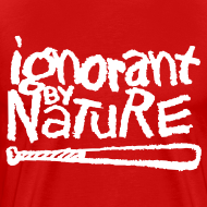 Design ~ Ignorant By Nature