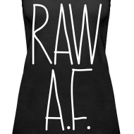 Design ~ Raw As Fuck