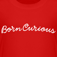 Design ~ Born Curious - Kids White Text