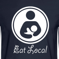 Design ~ Eat Local [2 Sides / Text Change]