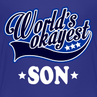 Design ~ worlds_okayest_son Kids' Shirts