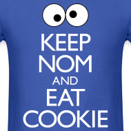Design ~ Keep Nom And Eat Cookie