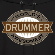 Design ~ Drummer Music Hoodie (Awesome)