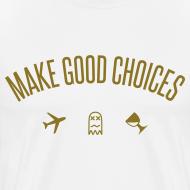 Design ~ Make Good Choices [Metallic Gold]