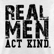 Design ~ Real Men Act Kind