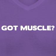 Design ~ Got muscle | Womens tee
