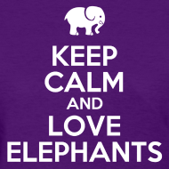 Design ~ keep calm love elephants Women's T-Shirts