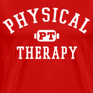Design ~ physical theraphy T-Shirts