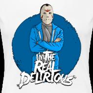 Design ~ Real Delirious Womens Premium
