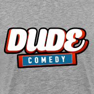 Design ~ DudeComedy