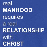 Design ~ Real Manhood Quote