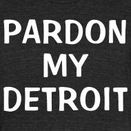 Design ~ Pardon My Detroit