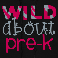 Design ~ Wild About Pre-K | Magenta | Women's Sweatshirt