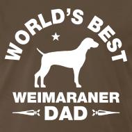 Design ~ weimaraner dad T-Shirts