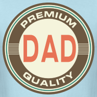 Design ~ Dad Daddy (Premium Quality) Vintage Gift T-shirt