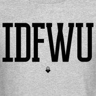Design ~ #IDFWU - Unisex Crewneck Sweater