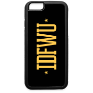 Design ~ #IDFWU - iPhone 6 Rubber Case