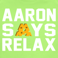 Design ~ Aaron Says Relax