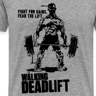 Design ~ Zombie Walking Deadlift | Mens tee