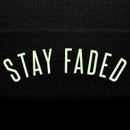 Design ~ Stay Faded - Glow in the Dark