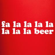 Design ~ Fa La La La Beer Coffee Mug