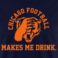 Design ~ Chicago Football makes me Drink