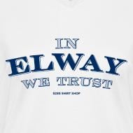 Design ~ In Elway We Trust - Ladies - V-Neck - NP
