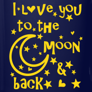 Design ~ I love you to the moon and back Full Color Mug