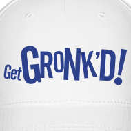 Design ~ Get Gronk'd Baseball Hat