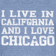 Design ~ Live In California Love Chicago