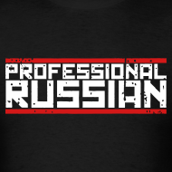 Design ~ Mens Tee : Professional Russian