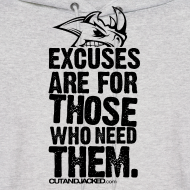 Design ~ Excuses are for those | Mens Hoodie (back print)