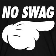 No Swag pointing  Shirts