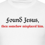 Design ~ Found Jesus then somehow misplaced him