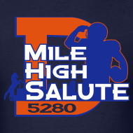 Design ~ Mile High Salute - Mens
