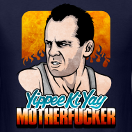 Design ~ Die Hard: Yippee Ki Yay (Color)