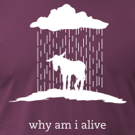 Design ~ why am i alive (American Apparel)