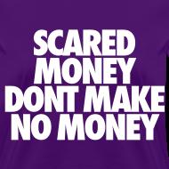 Scared Money tee shirts