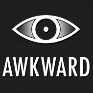 Design ~ Awkward (Women's)