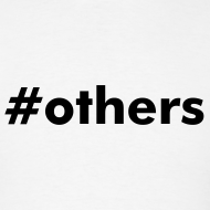 Design ~ #others T-Shirt