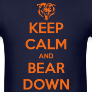 Design ~ Keep Calm Bear Down